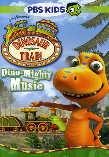 Dinosaur Train: Dino-Mighty Music