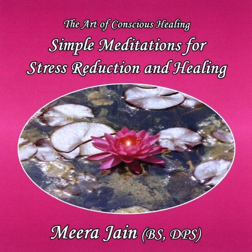 Simple Meditations for Stress Reduction and Healin