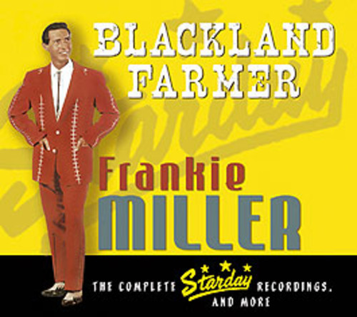 Blackland Farmer-Complete Starday Recordings & Mor