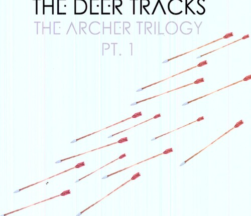 The Archer Trilogy [Pt. 1]