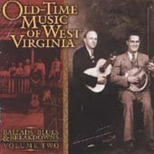 Old Time Music Of W. Virginia, Vol. 2