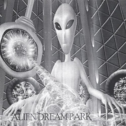 Alien Dream Park