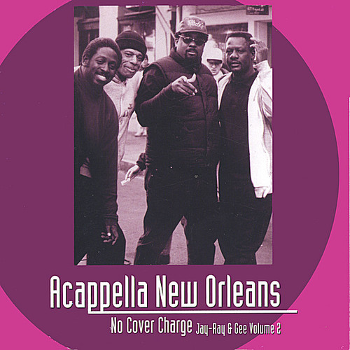 A'capella New Orleans (No Cover Charge) 2