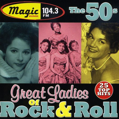 WJMK 104.3FM: Great Ladies of Rock Roll 50's /  Various