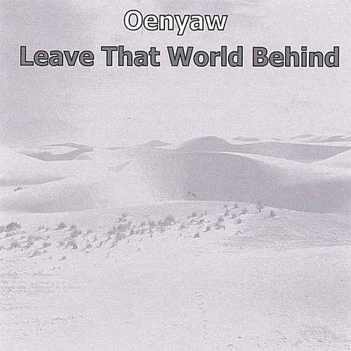 Leave That World Behind