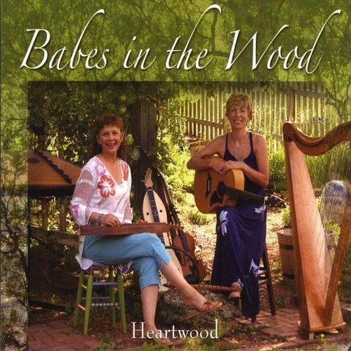 Heartwood : Babes in the Wood