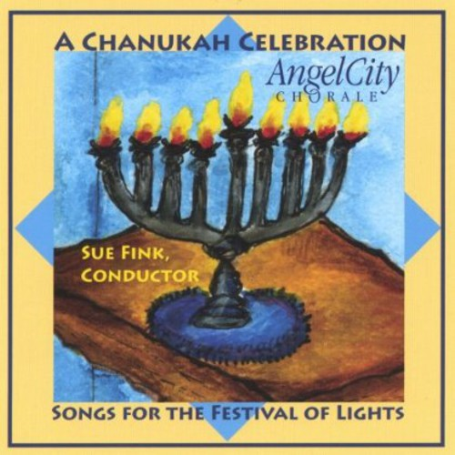 Chanukah Celebration Songs for the Festival of Lights