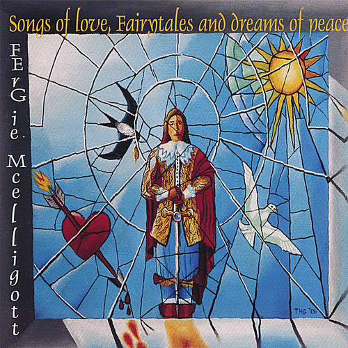 Songs of Love Fairytales & Dreams of Peace