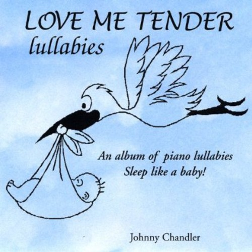 Love Me Tender Lullabies