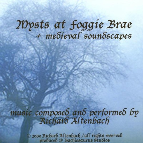 Mysts at Foggie Brae - Medieval Soundscapes