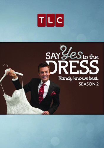 Say Yes To The Dress: Randy Knows Best - Season 2