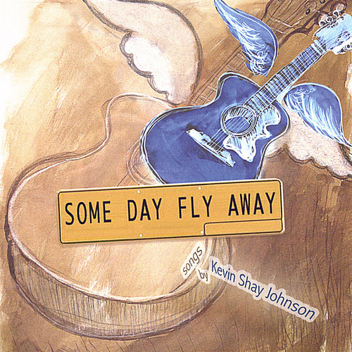 Some Day Fly Away