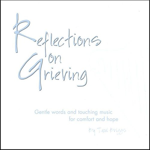 Reflections on Grieving