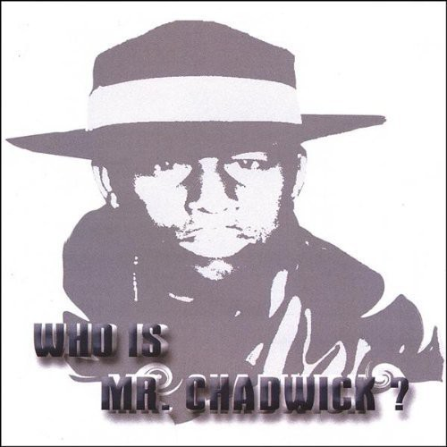 Who Is Mr. Chadwick?