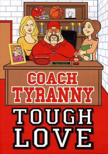 The Coach and The Kids: Tough Love