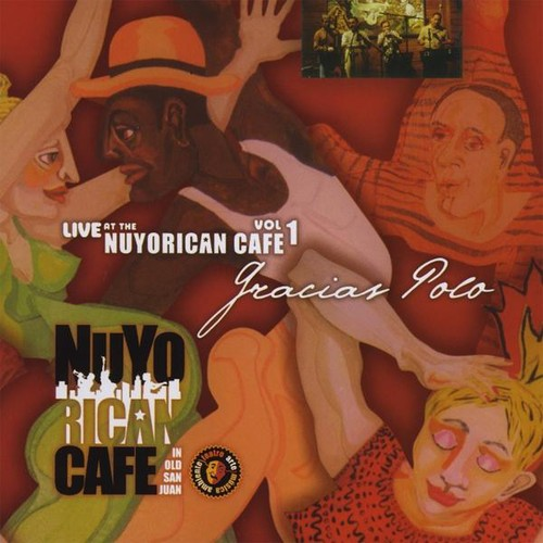 Live at the Nuyorican Cafe 1