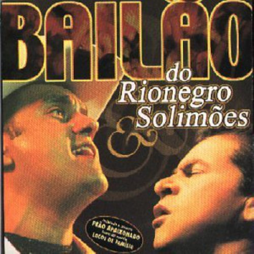 Bailao Do Rio Negro & Solimoes [Import]