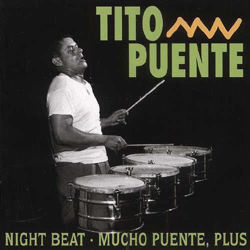 Night Beat/ Mucho Puente Plus