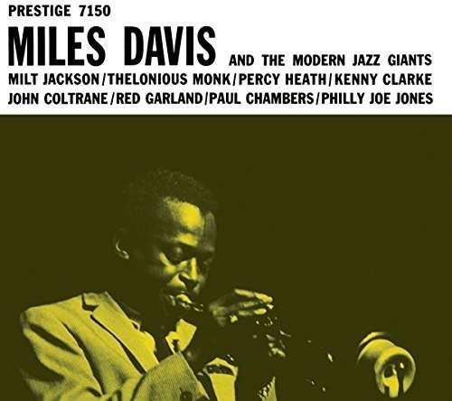 Miles Davis & the Modern Jazz Giants