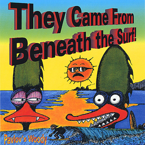 They Came from Beneath the Surf