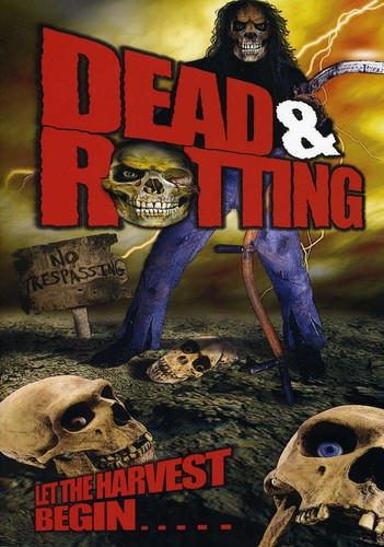 Dead and Rotting