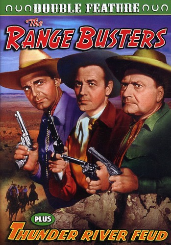 The Range Busters/ Thunder River Feud [Black and White]
