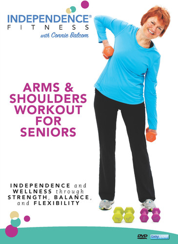 Independence Fitness: Arms And Shoulders Workout For Seniors