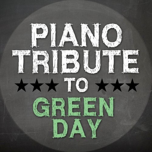 Piano Tribute to Green Day /  Various