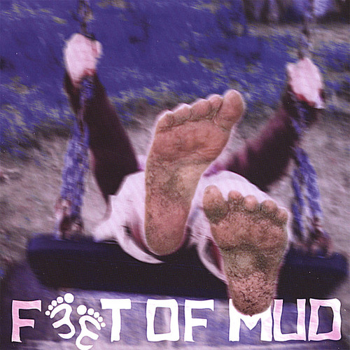 Feet of Mud