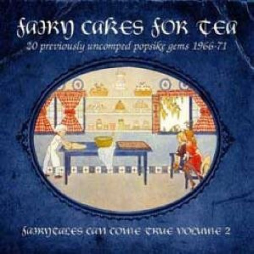 Fairy Cakes For Tea: Fairytales Can Come True, Vol. 2