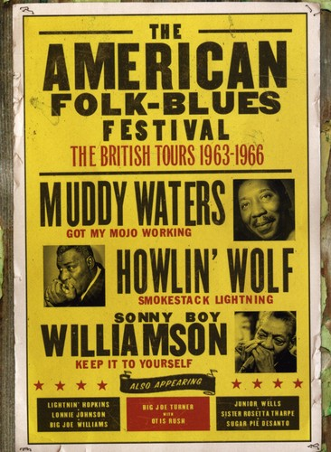 The American Folk-Blues Festival: The British Tours 1963-1966