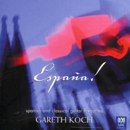 Espana: Spanish & Classical Guitar Favourites