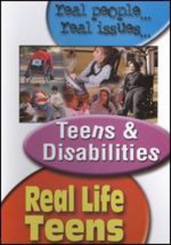 Real Life Teens: Teens and Disabilities