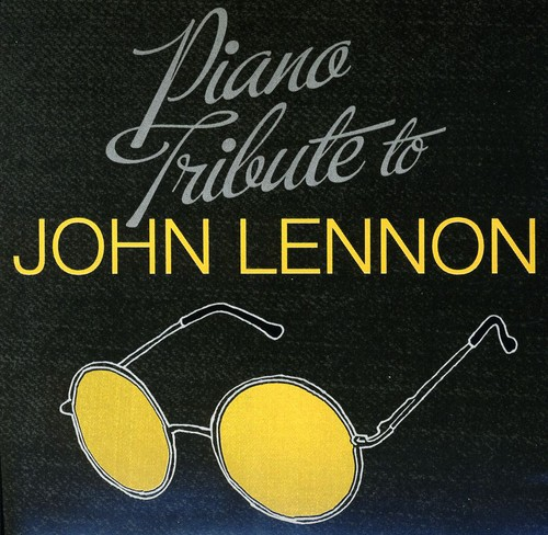 Piano Tribute to John Lennon /  Various