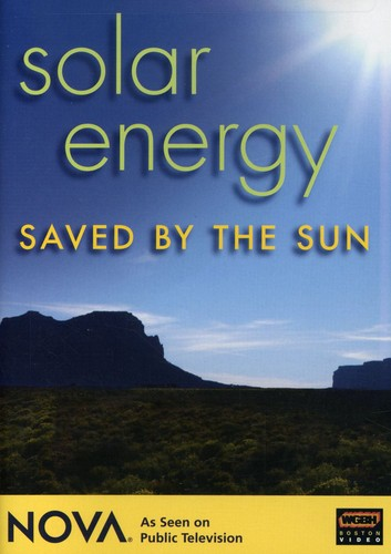 Nova: Solar Energy - Saved By The Sun [Documentary]