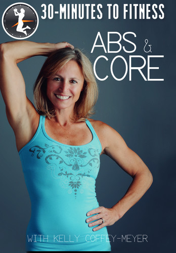 30 Minutes to Fitness: Abs & Core