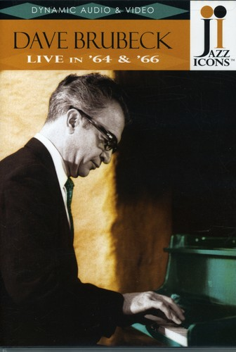 Jazz Icons: Dave Brubeck Live in 64 & 66