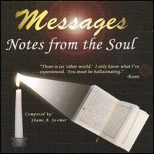 Messages: Notes from the Soul
