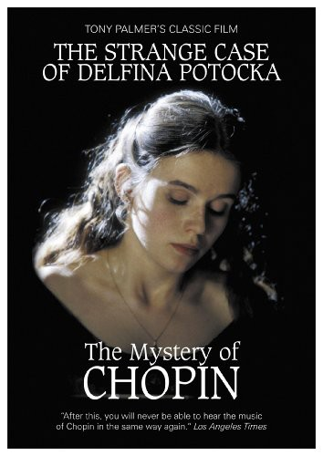 The Strange Case of Delfina Potocka: The Mystery of Chopin