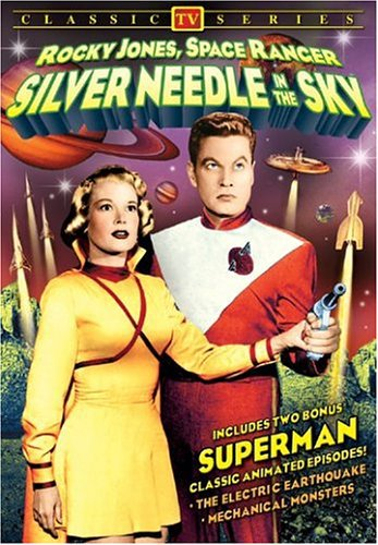 Silver Needle in the Sky: Rocky Jones Space Ranger
