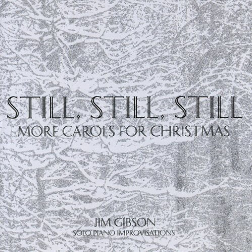 Still Still Still: More Carols for Christmas