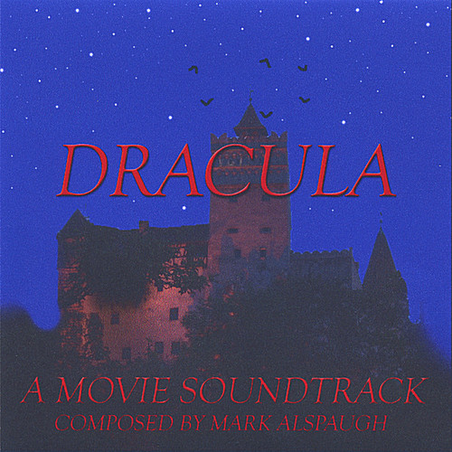 Dracula; a Movie Soundtrack