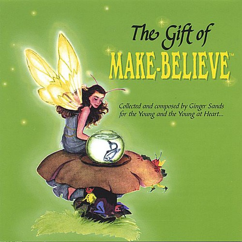 Gift of Make-Believe