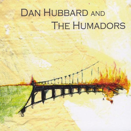 Dan Hubbard & the Humadors