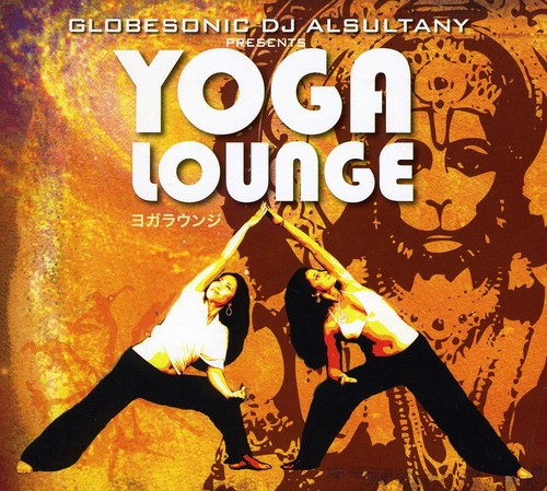 Globesonic Dj Alsultany Presents Yoga Lounge