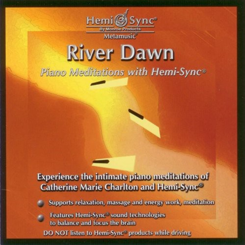 River Dawn: Piano Meditations with Hemi-Sync
