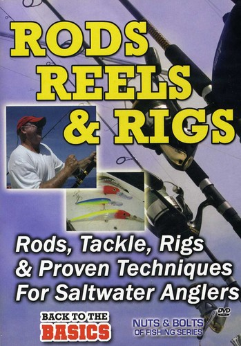 Practical Angler: Rods Reels & Rigs for the Saltwa