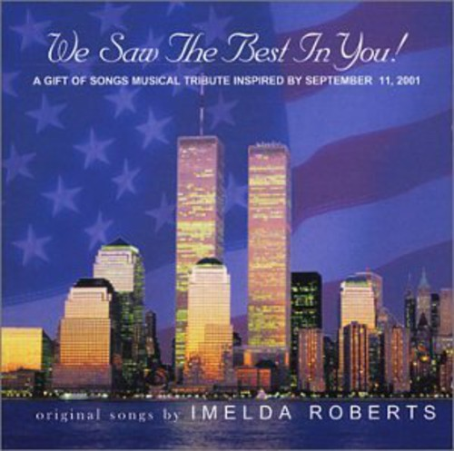 We Saw the Best in You! a Gift of Songs Musical TR