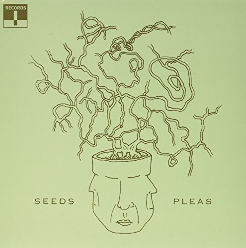 Seeds /  Pleas