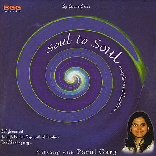 Soul to Soul (Satsang with Parul)